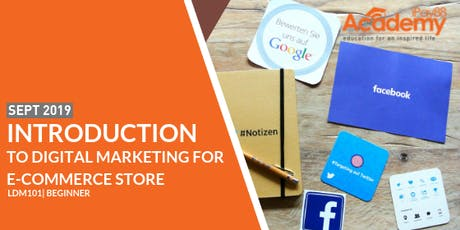 Introduction to Digital Marketing for e-Commerce Store tickets