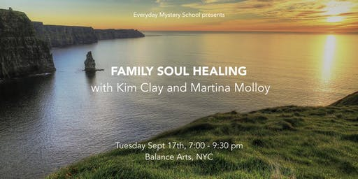 Family Soul Healing with Kim Clay and Martina Molloy
