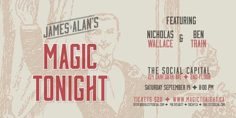 Magic Tonight presented by Soul City Social tickets