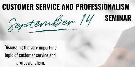 Customer Service and Professionalism Seminar