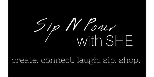 Sip N Pour with SHE