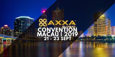 AXXA Global Convention 2019 @ Crowne Plaza Macau tickets