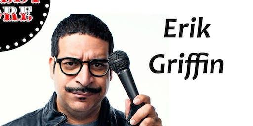 Erik Griffin - Saturday - 9:45pm