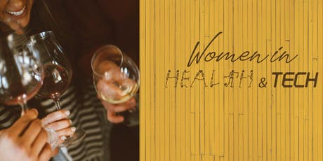Women in Health and Tech - Networking Night tickets