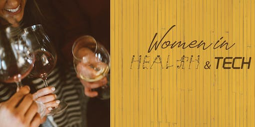 Women in Health and Tech - Networking Night