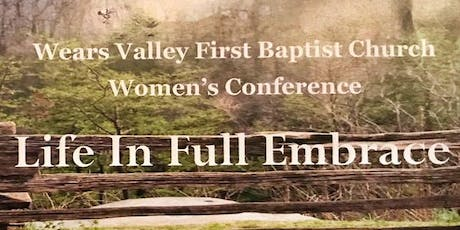 Wears Valley FBC Women's Conference Life In Full Embrace tickets