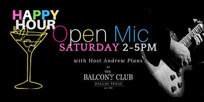Saturday Singer Songwriter Open Mic and Happy Hour at The Balcony Club