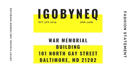 Fashion Statement w/ igobyneq tickets