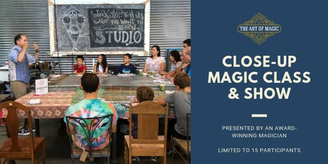 The Art of Magic: Close-Up Magic Class and Show tickets