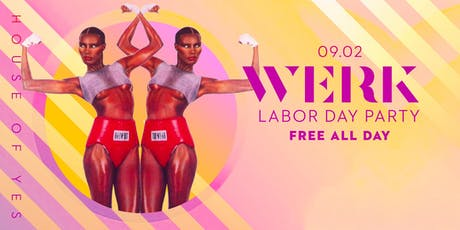 WERK: Labor Day Party tickets