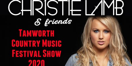 Christie Lamb Tamworth Festival Show 2020 tickets