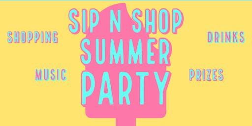 Summer Party ~  Sip n Shop