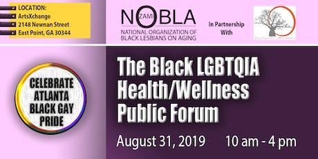 Working Cross Differences: The Black LGBTQIA Health/Wellness Public Forum tickets
