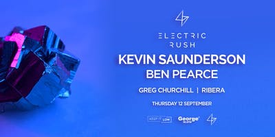 Electric Rush ft. Kevin Saunderson & Ben Pearce