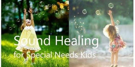 Sound Healing for Special Needs Kids--Autism by Maayaa tickets