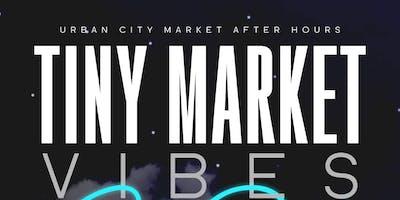 Tiny Market Vibes-After Dark