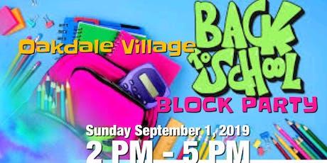 Oakdale Village Back 2 School Block Party tickets
