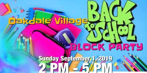 Oakdale Village Back 2 School Block Party
