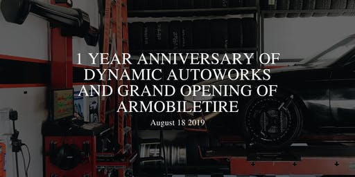 ARMobiletire Grand Opening and 1 Year Anniversary of Dynamic Auto Works