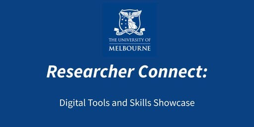 Researcher Connect: The Digital Tools & Skills Showcase