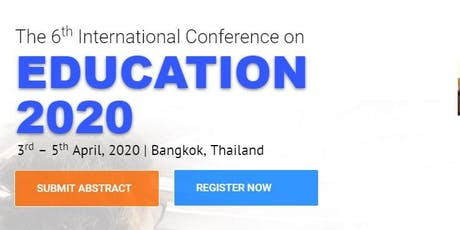 The 6th International Conference on Education – (ICEDU 2020)  tickets