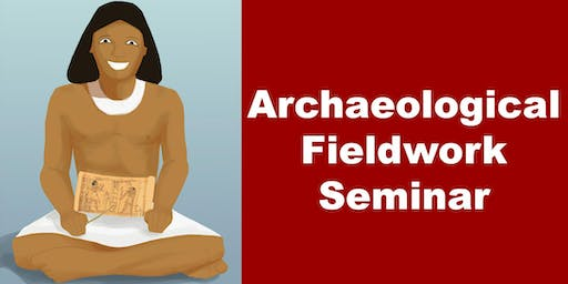 Archaeological Fieldwork Seminar