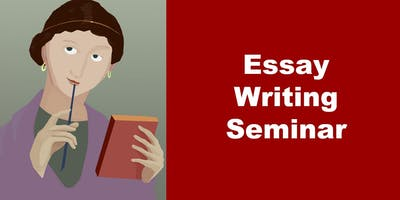 Essay Writing Seminar