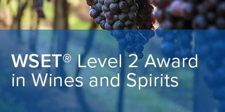 WSET Level 2 Award in Wines and Spirits tickets