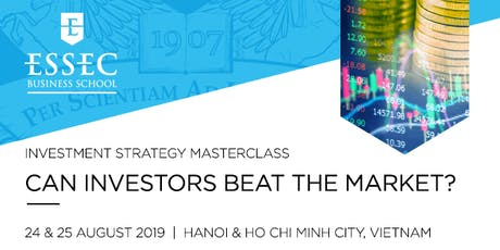 """Investment Strategy Masterclass: """"Can Investors Beat the Market?"""" by ESSEC Asia-Pacific tickets"""