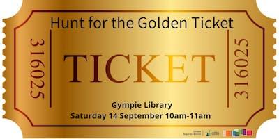 Hunt for the Golden Ticket