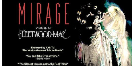 "Mirage ""Visions of Fleetwood Mac"" tickets"