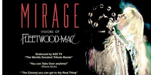 "Mirage ""Visions of Fleetwood Mac"""