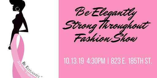 Be Elegantly Strong Throughout Fashion Show