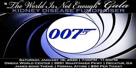 Kidney Disease Fundraiser: The World Is Not Enough Gala tickets