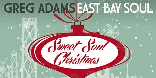 "Greg Adams|East Bay Soul ""Sweet Soul Christmas"""