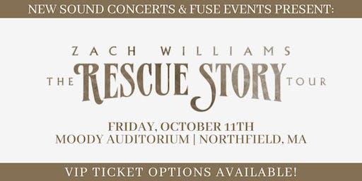 ZACH WILLIAMS - RESCUE STORY | THE TOUR - NORTHFIELD, MA