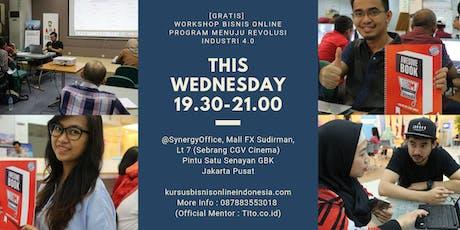 [GRATIS] Workshop Bisnis Online Program Menuju Revolusi Industri 4.0 tickets