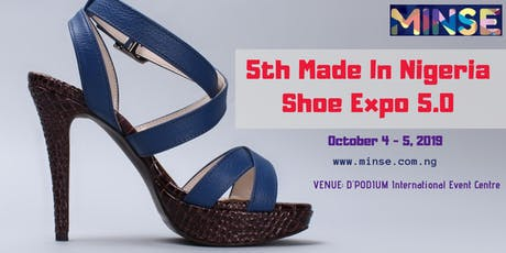 5TH Made In Nigeria Shoe Expo tickets