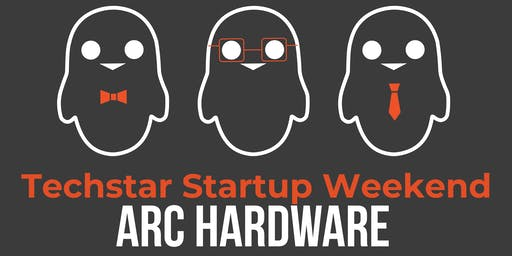 Arc & Techstars Hardware Startup Weekend Oct 2019
