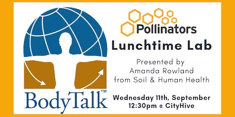BodyTalk - Lunchtime Lab, September networking Lunch tickets