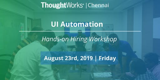 Hands-on Hiring Workshop on UI Automation