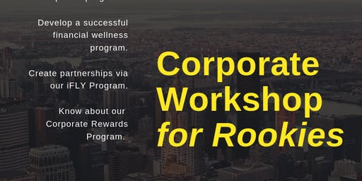 CORPORATE SEGMENT  |  Corporate Workshop for Rookies (August 22, 2019)