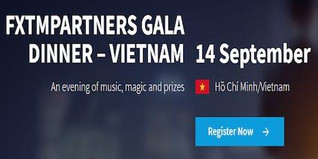FXTMPARTNERS GALA DINNER – VIETNAM tickets