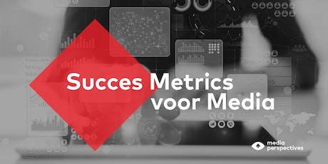 Vervolgmeeting Fieldlab Succes Metrics voor Media tickets