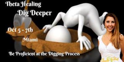 Theta Healing: Dig Deeper