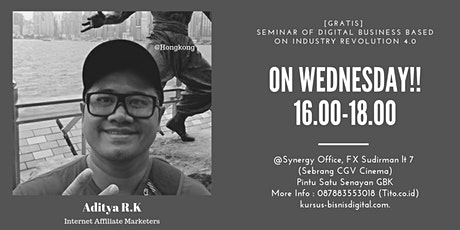 [FREE] Seminar of Digital Business Based on Industry Revolution 4.0 tickets