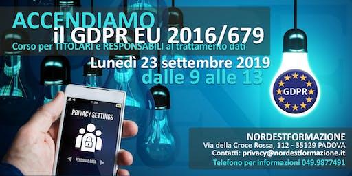 CORSO PRIVACY GDPR EU 2016/679 per TITOLARI e RESPONSABILI dati