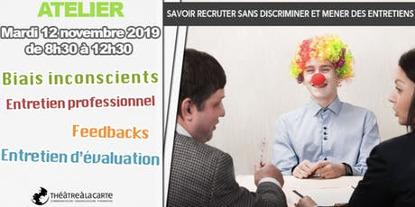 "Atelier ""Savoir recruter sans discriminer"" billets"