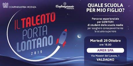 IL TALENTO PORTA LONTANO - Quale scuola per mio figlio? biglietti