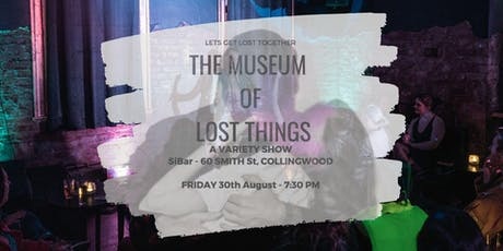The Museum Of Lost Things: A Variety Show | Round 4 tickets